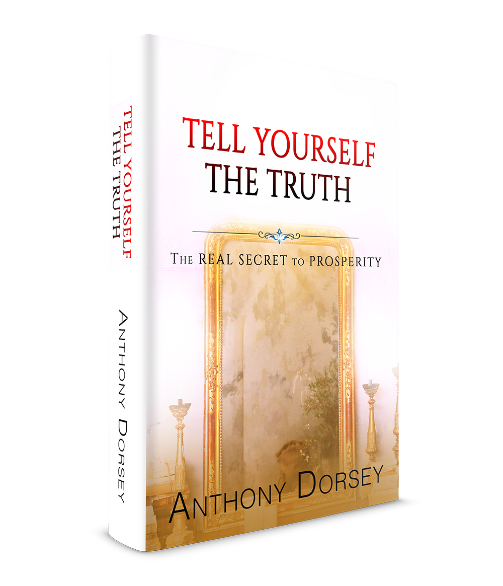 Tell Yourself The Truth